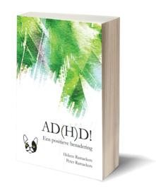 AD(H)D! Een positieve benadering
