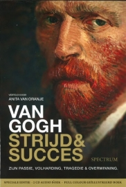 Anita van Oranje - Van Gogh, strijder & succes