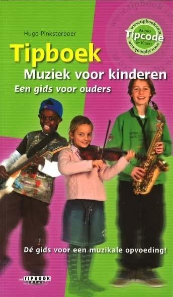 Hugo Pinksterboer - Tipboek muziek voor kinderen
