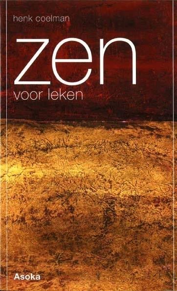 Henk Coelman - Zen voor leken