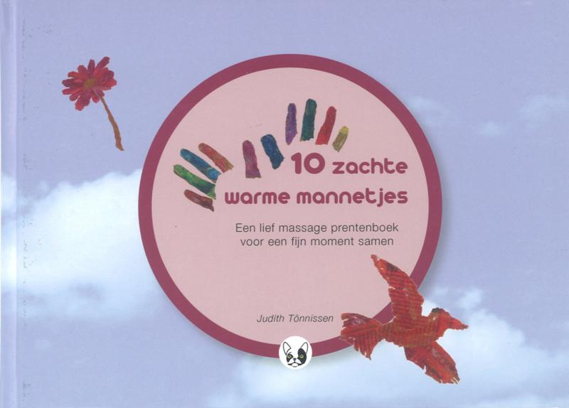 10 zachte warme mannetjes (1ste druk) - Judith Tönnissen