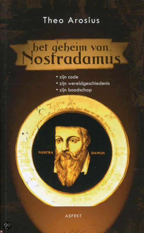 Theo Arosius - Het geheim van Nostradamus