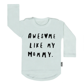 Tee Awesome Like My Mommy (h)