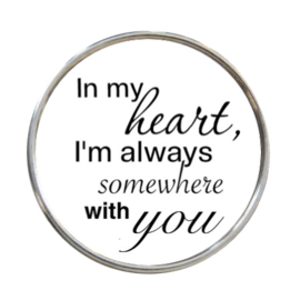"Tekst slider   ""In my heart I'm always somewhere with you"""
