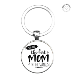 "Sleutelhanger ""You are the best Mom in the world"""