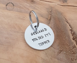 "Sleutelhanger ""Geslaagd you did it! Topper"""