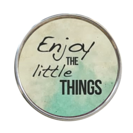 "Tekst Click ""Enjoy the Little things"""