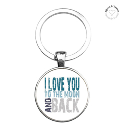 "Sleutelhanger ""I love you to the moon and back"""
