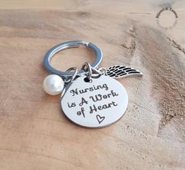 """Sleutelhanger """"Nursing is a work of heart ♥"""""""
