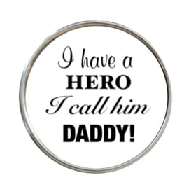 "Tekst slider ""I have a hero i call  him Daddy"""