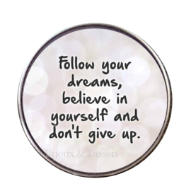 "Tekst slider   ""Follow your dreams.."""