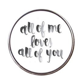 """Tekst slider """"All of me loves All of You"""""""