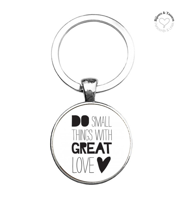"""Sleutelhanger """"Do small things with great love"""""""