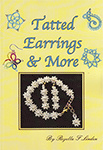 Tatted Earrings & More