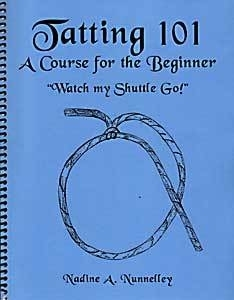 Tatting 101 - A course for the beginner
