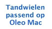 Tandwiel voor OLEO MAC