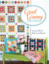 Great Granny Squared - by Lori Holt