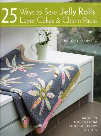 Boek  - 25 Ways to Sew Jelly Rolls & Charm Packs
