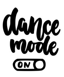 Dance Mode on
