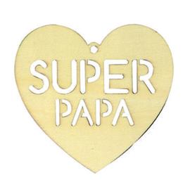 Houten Hart Super Papa - 15 x 16 cm
