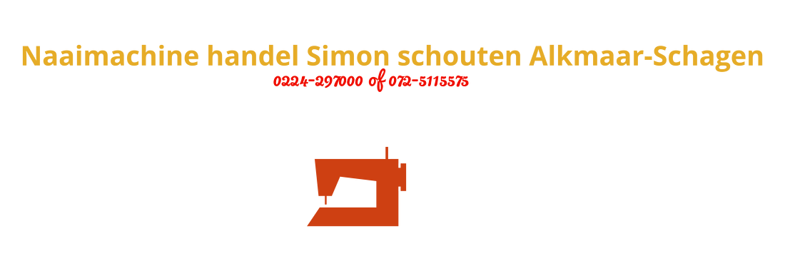 Naaimachine handel Simon schouten Schagen-Alkmaar Noord Holland