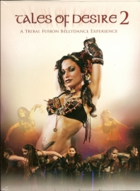 DVD Tales of Desire 2 : Tribal Fusion Bellydance Experience