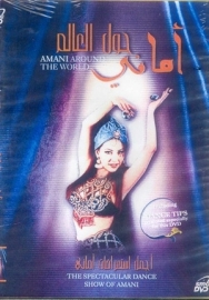 DVD Amani around the world : complete show + interview + dance tips by Lebanese bellydancer  Amani
