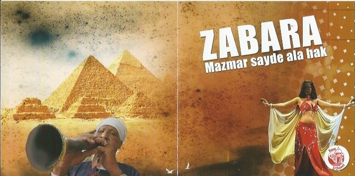 Oriental Dance music from South Egypt : CD Zabara Mizmar  Saidi ala hak - CD Zabara Mazmar Sayde ala hak -