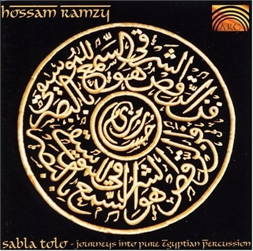CD Hossam Ramzy : Sabla Tolo, Journeys into pure Egyptian percussion