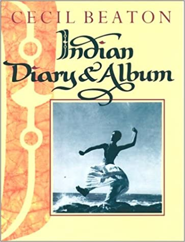 Cecil Beaton : Indian Diary and Album Hardcover (book English) - Collectors Item