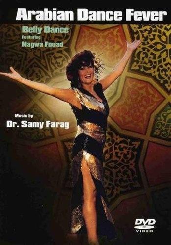 DVD Arabian Dance Fever : Bellydance Featuring Nagwa Fouad