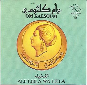 CD Arabische klassieke zang Um Kultom Alf leila wa Leila - Arab classic Oum Koulthoum Alf Layla wa Layla Tarab