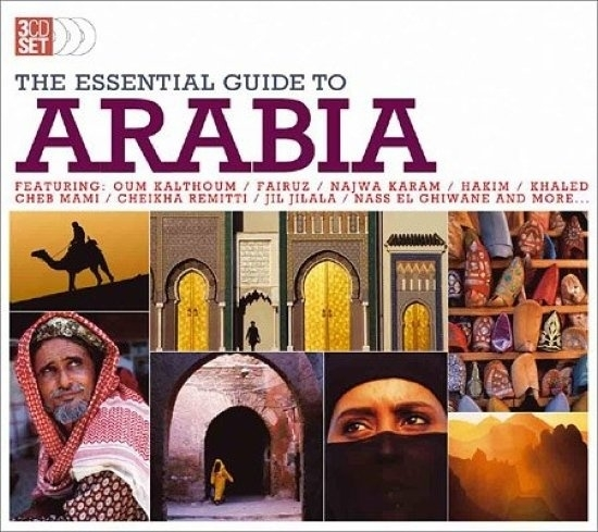 The Essential Guide to Arabia - 3 CD box