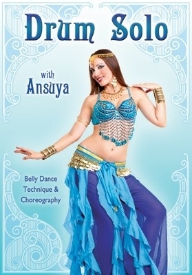 DVD Ansuya's Drum Solo : Bellydance Technique and Choreography