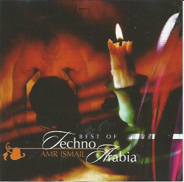 CD Best of Techno Arabia : Amr Ismail - Bellydance music for rehearsing