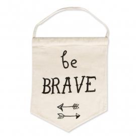 Banner be brave