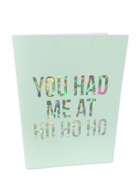 Kerstkaart Holographic You had me at Ho Ho  |  Studio Stationery