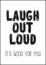Kaart Laugh out Loud it`s good for you | Jots