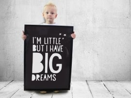 Poster Big Dreams |  Paperfuel