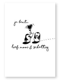 Kaart zwart wit Jij bent lief mooi & schattig  | Jots
