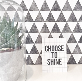 Kaart Choose to shine