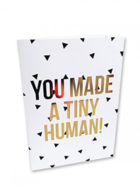 Kaart You made a tiny human  |  Studio Stationery