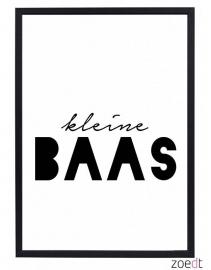 Poster Kleine Baas  |  Zoedt