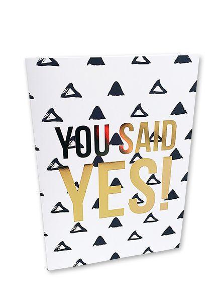 Kaart You said Yes     Studio Stationery