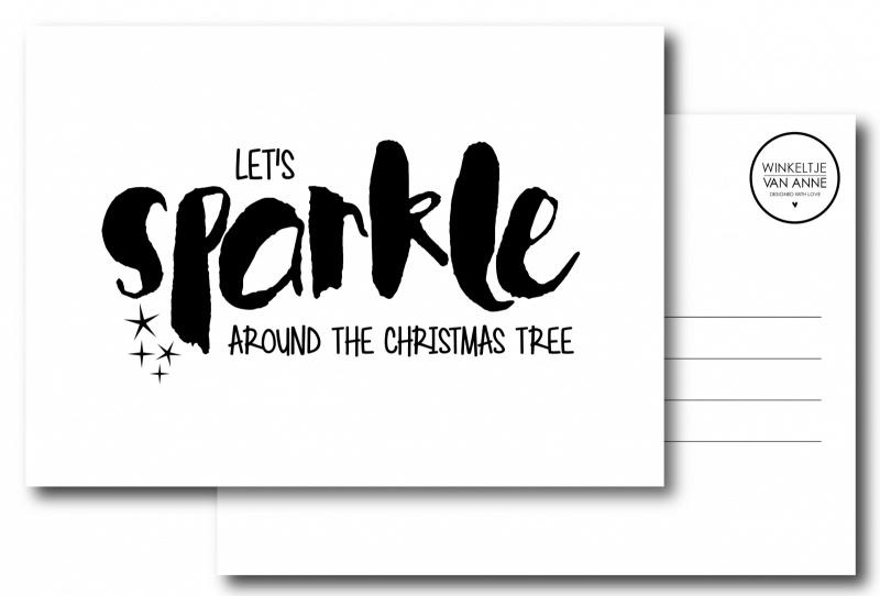 Kerstkaart Let's sparkle around the christmas tree