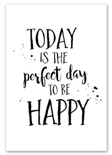 Kaart Today is the perfect day to be happy | Jots
