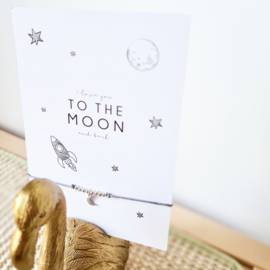 Kaart | love you to the moon and back + maan armbandje