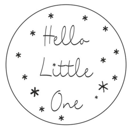 "Sluitzegel ""Hello Little One"""