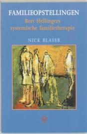 Familieopstellingen - Bert Hellingers systemische familietherapie - Nick Blaser