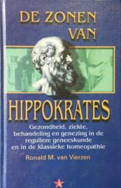 De zonen van Hippokrates: Gezondheid, ziekte, behandeling en genezing in de reguliere geneeskunde en in de klassieke homeopathie - Ronald M. van Vierzen